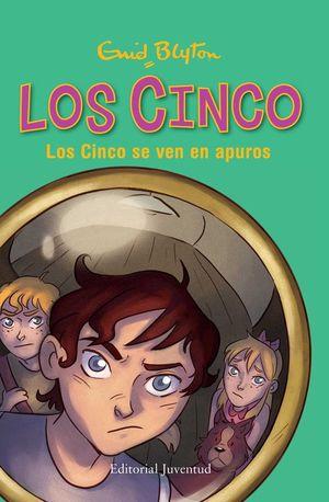 LOS CINCO 8: LOS CINCO SE VEN EN APUROS