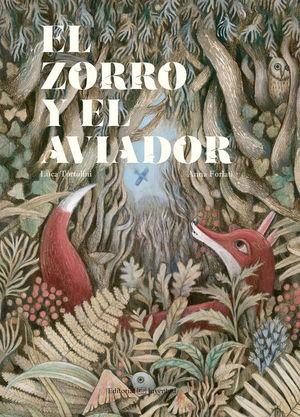 EL ZORRO Y EL AVIADOR