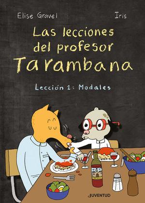 LAS LECCIONES DEL PROFESOR TARAMBANA. LECCION 1: MODALES
