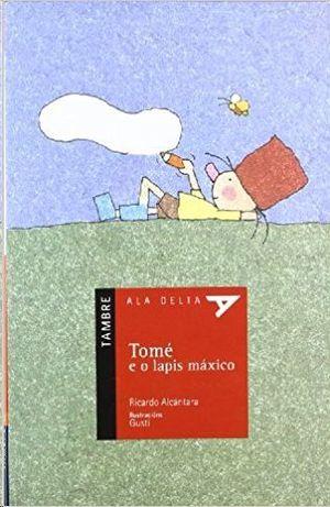 TOMÉ E O LAPIS MÁXICO