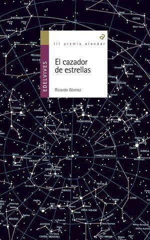 EL CAZADOR DE ESTRELLAS