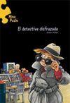 EL DETECTIVE DISFRAZADO - NINO PUZLE