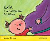 UXIA E A BARRIGUIÑA DE MAMA