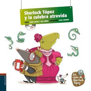 SHERLOCK LOPEZ Y LA CULEBRA ATREVIDA