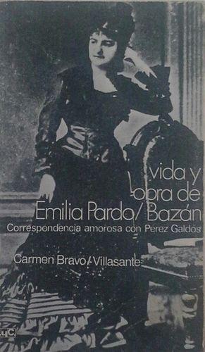 VIDA Y OBRA DE EMILIA PARDO BAZÁN