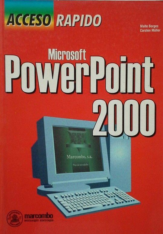 POWER POINT 2000, ACCESO RÁPIDO