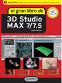 EL GRAN LIBRO DE 3D STUDIO MAX 7/7.5