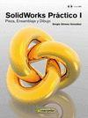SOLIDWORKS PRÁCTICO I (INCLUYE DVD)