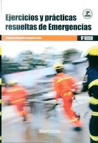 EJERCICIOS Y PRÁCTICAS RESUELTAS DE EMERGENCIAS (2º )