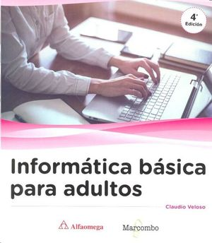 INFORMATICA BASICA PARA ADULTOS