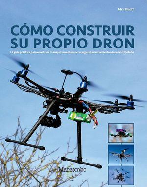 COMO CONSTRUIR SU PROPIO DRON