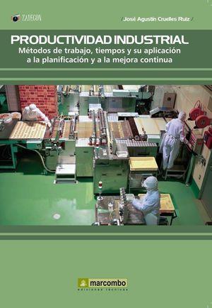 PRODUCTIVIDAD INDUSTRIAL. M�TODOS DE TRABAJO