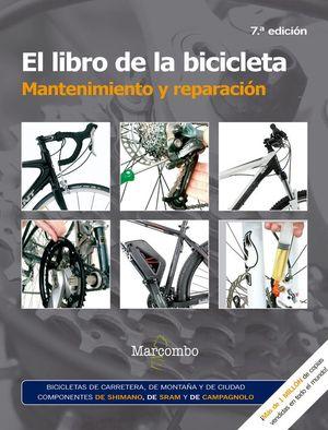 EL LIBRO DE LA BICICLETA. MANTENIMIENTO Y REPARACION