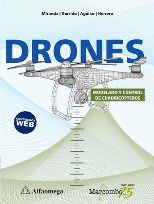 DRONES. MODELADO Y CONTROL DE CUADRICOPTEROS