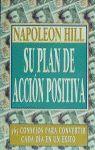 NAPOLEON HILL, SU PLAN DE ACCIÓN POSITIVA