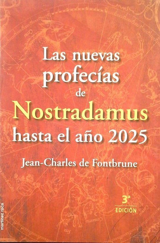 LA NUEVAS PROFECÍAS DE NOSTRADAMUS HASTA EL AÑO 2025
