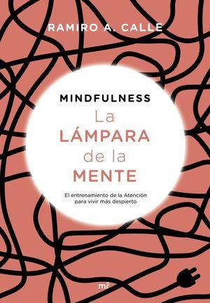 MINDFULNESS. LA LAMPARA DE LA MENTE