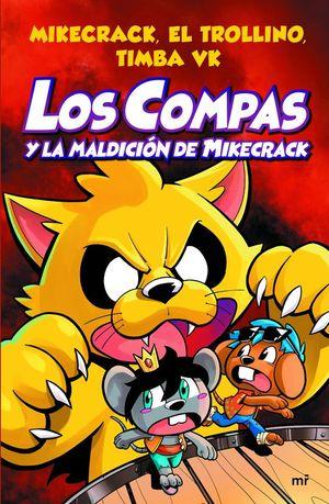 LOS COMPAS 4: LOS COMPAS Y LA MALDICIÓN DE MIKECRACK