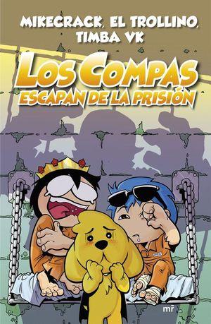 LOS COMPAS 2: LOS COMPAS ESCAPAN DE LA PRISIÓN
