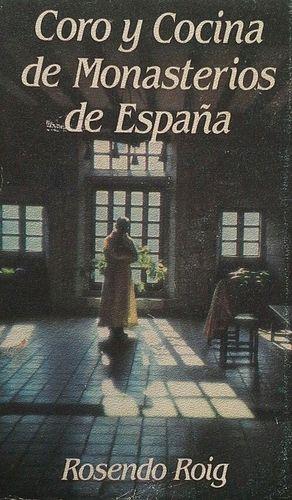 CORO Y COCINA - MONASTERIOS ESPAÑA