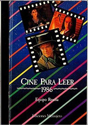 CINE PARA LEER 1986