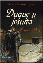 DUQUE Y JESUITA.FRANCISCO DE BORJA
