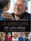 LA SABIDURIA DE LOS AÑOS