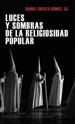 LUCES Y SOMBRAS DE LA RELIGIOSIDAD POPULAR