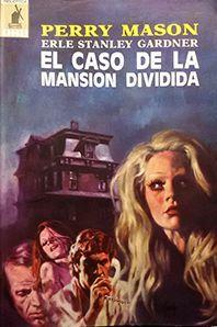 EL CASO DE LA MANSIÓN DIVIDIDA