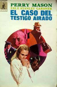 EL CASO DEL TESTIGO AIRADO