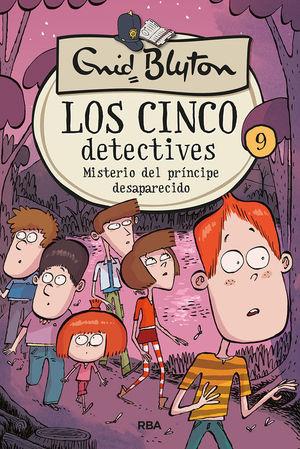 LOS 5 DETECTIVES: MISTERIO DEL PRÍNCIPE DESAPARECIDO