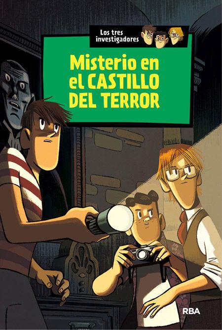 LOS TRES INVESTIGADORES 1. MISTERIO EN EL CASTILLO DEL TERROR