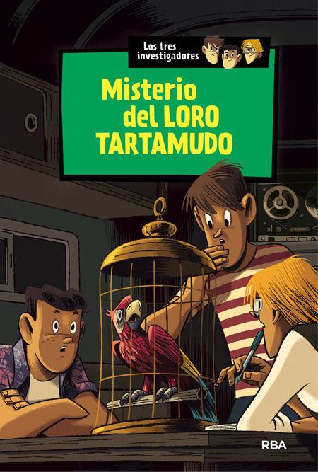 EL MISTERIO DEL LORO TARTAMUDO