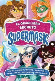 EL GRAN LIBRO SECRETO SUPERMASKS