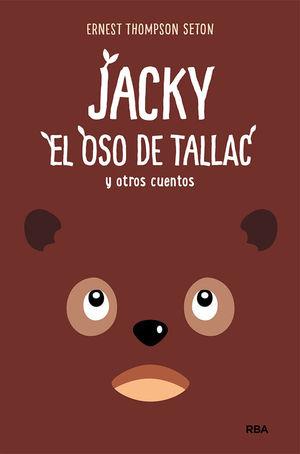 JACKY, EL OSO DE TALLAC Y OTROS CUENTOS
