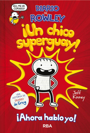 ¡UN CHICO SUPERGUAY! ¡AHORA HABLO YO!