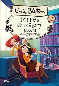 TORRES DE MALORY 13: NUEVAS COMPAÑERAS