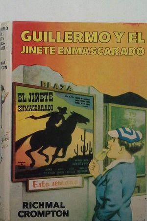 GUILLERMO Y EL JINETE ENMASCARADO