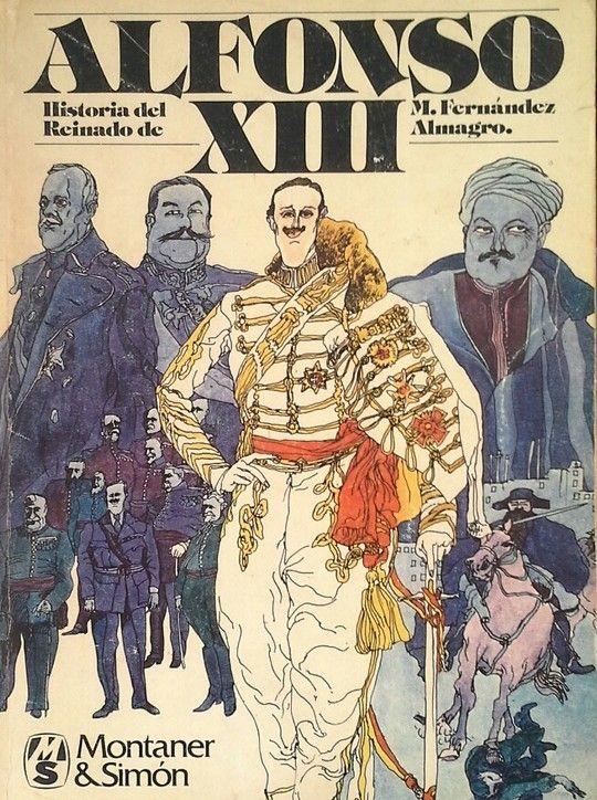 HISTORIA DEL REINADO DE ALFONSO XIII