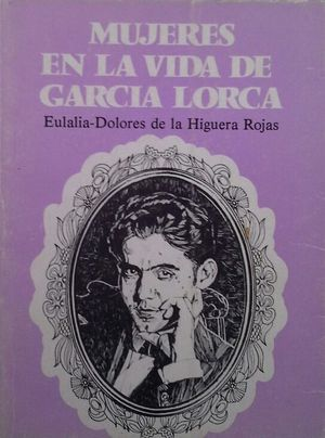 MUJERES EN LA VIDA DE GARCÍA LORCA,