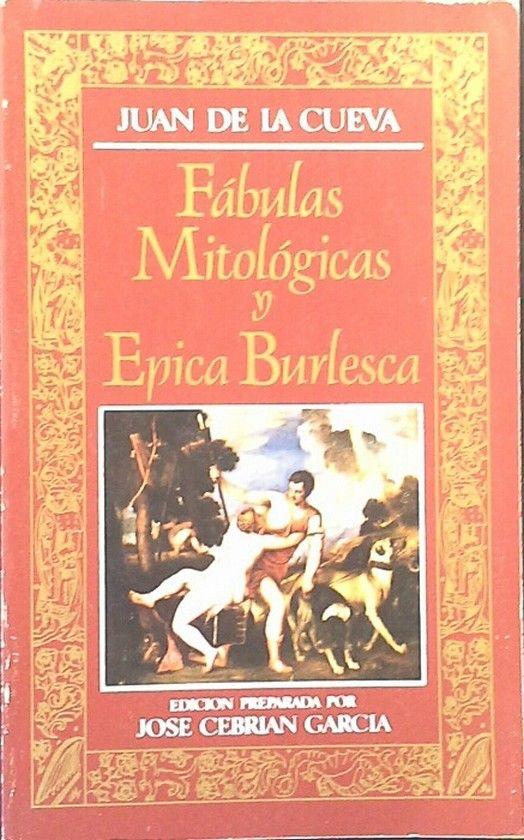 FÁBULAS MITOLÓGICAS Y ÉPICA BURLESCA