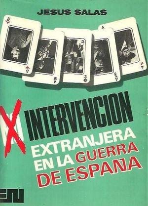 LA INTERVENCIÓN EXTRANJERA EN LA GUERRA DE ESPAÑA