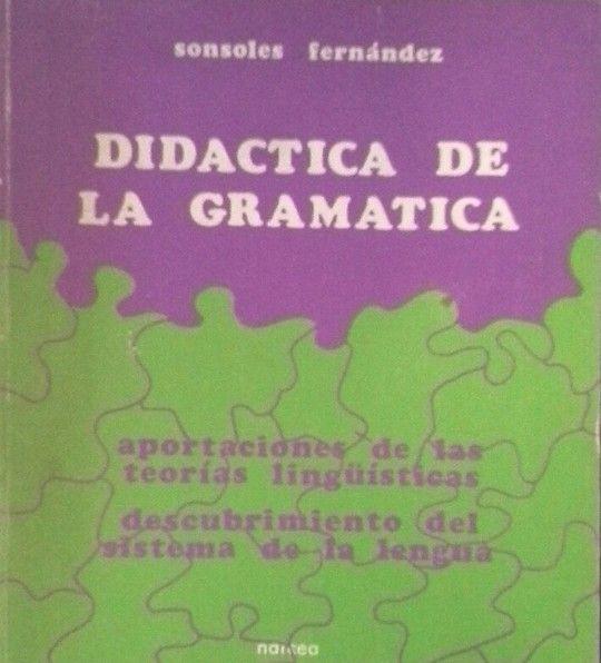 DIDÁCTICA DE LA GRAMÁTICA