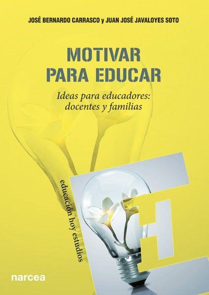 MOTIVAR PARA EDUCAR