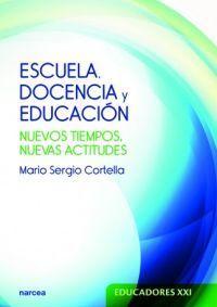 ESCUELA, DOCENCIA Y EDUCACIÓN