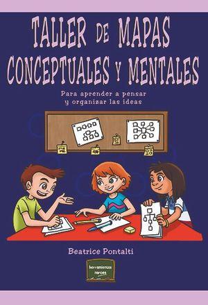 TALLER DE MAPAS CONCEPTULES Y MENTALES