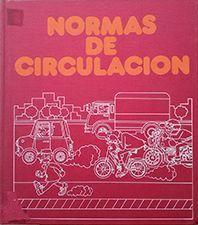 NORMAS DE CIRCULACIÓN, LAS