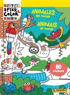 ANIMALES DEL MUNDO. MEGASTICK & COLOR