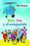 ROBI, TOBI Y EL AEROGUATUTÚ