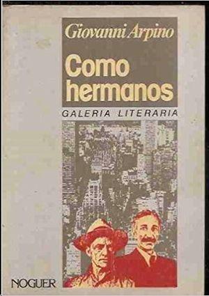 COMO HERMANOS